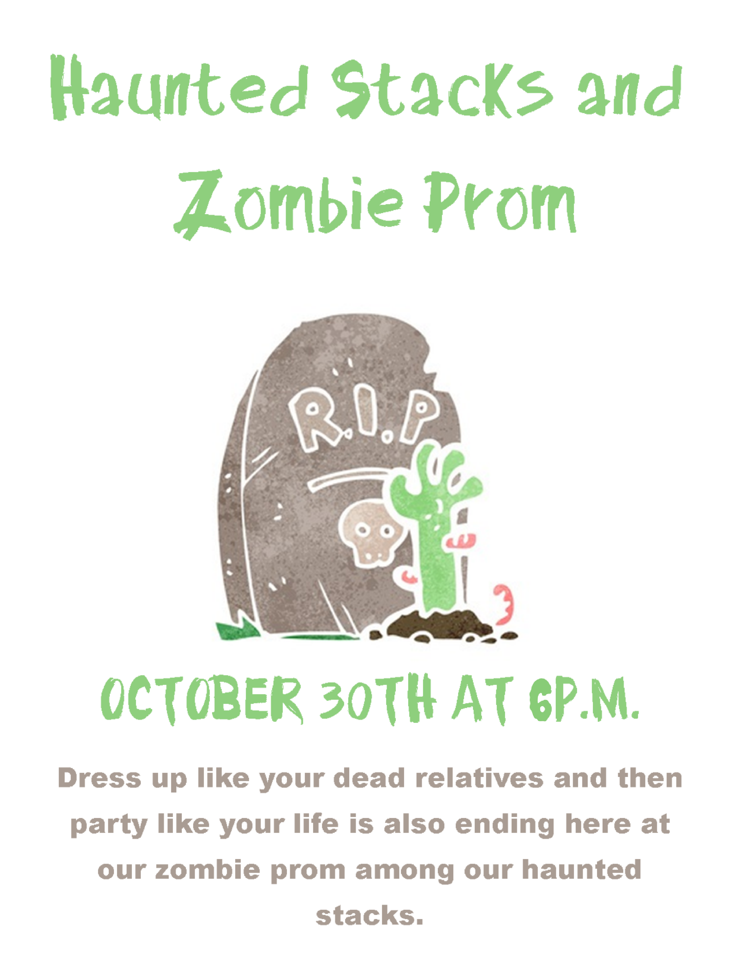 Haunted Stacks/ Zombie Prom