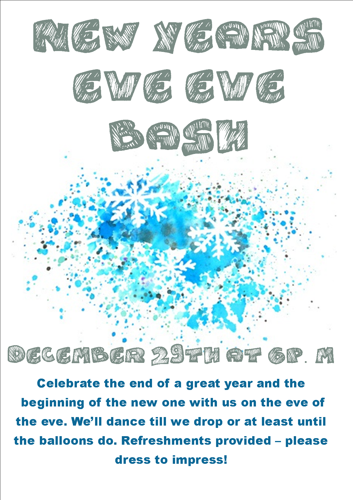 New Year's Eve Eve Bash