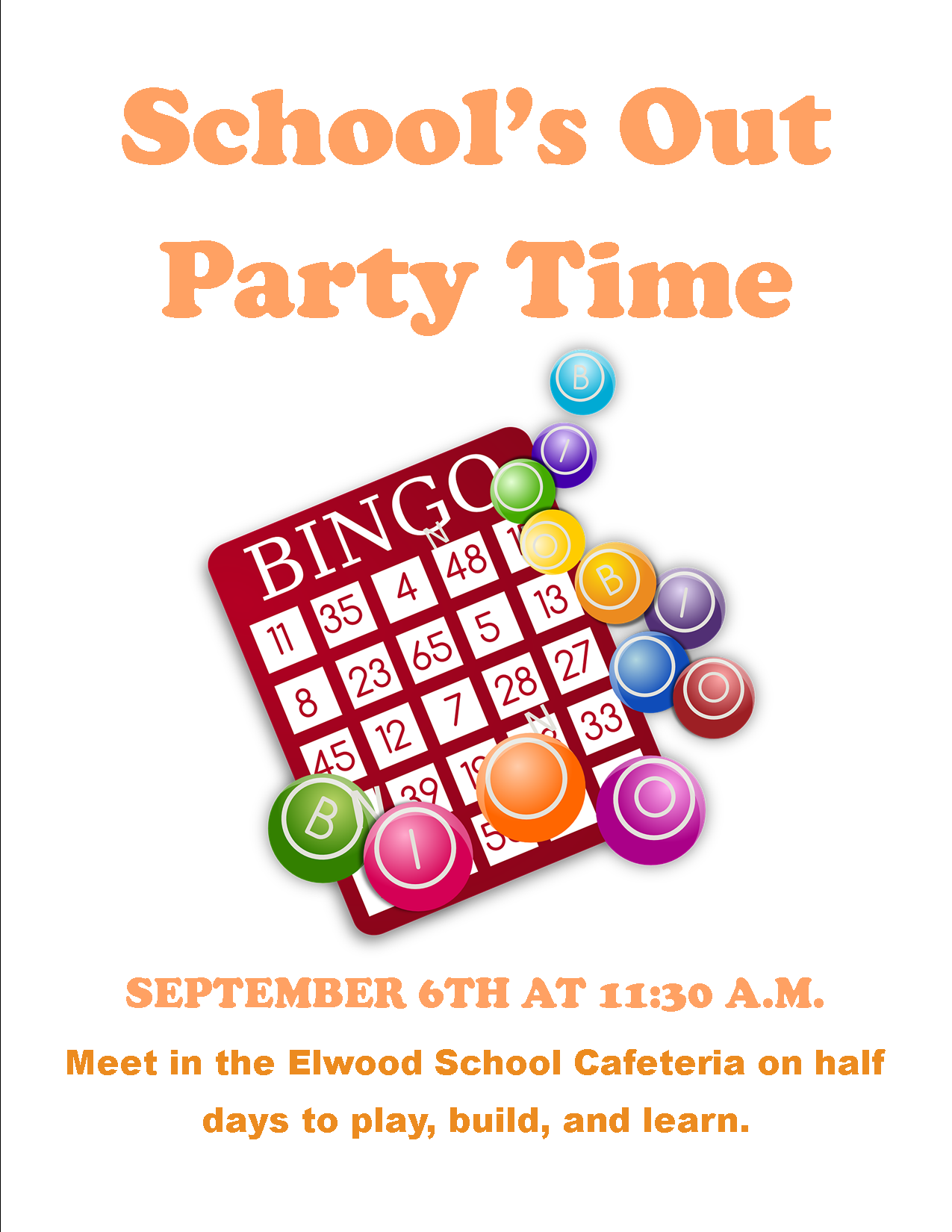 School's Out Party Time: Bingo